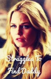 Struggles To Find Daddy by ouatcaptianswan