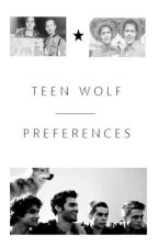 Teen Wolf Preferences by resident-pterodactyl