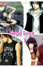 Geng Love by Lavender-moon