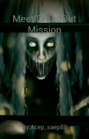 Meet Dreadout Mission by Acep_saep88