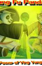 Kung Fu Panda: The Power Of Ying Yang (Tipo) by ArminLuvsMe