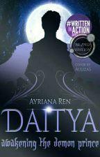 DAITYA: Awakening The Demon Prince by Ayriana_Ren