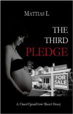 The Third Pledge (#OnceUponNow) by MattiasL