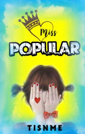 Miss Popular by tisnme