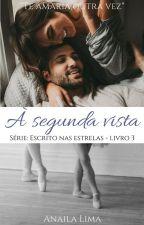 Amor à Segunda Vista by LimaAnaila