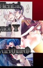 Hard (Yaoi,yuri y hentai) by Naru-chanpervert