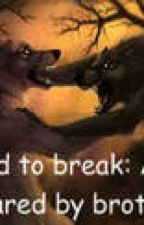 Mated to break me: A war declared by brothers (2nd book to MMOBM) by Jinx-kNightshade