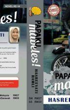 PAPAKU MABELES by HasreeyatiRamli
