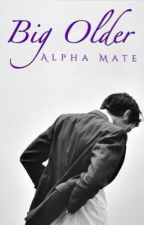 Big Older Alpha Mate...[Coming Soon] by GermanShepard-Royal