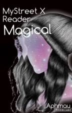 My Street Boys X Reader ~ Magical by AchievementRequired
