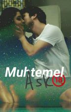 Muhtemell Ask||alsel+18 by alselin_delisi