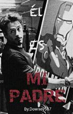 El es Mi Padre (Tony Stark) by Downey250