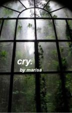 Cry ☹ T.R by marswirlworld