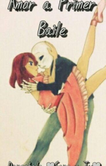 Amor A Primer Baile [Dancetale] ❤ Sans y Tu❤
