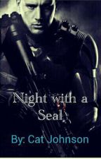 Night with a SEAL by star_angel1