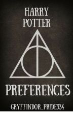 Harry Potter Preferences by Gryffindor_Pride934