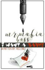 The Love Of a Mafia Boss (Mr. Mafia Boss I want Baby) by Red_133
