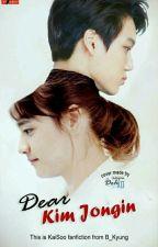 Dear, Kim Jongin by B_Kyung