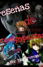 Reseñas De Creepypastas by Tiopiromano