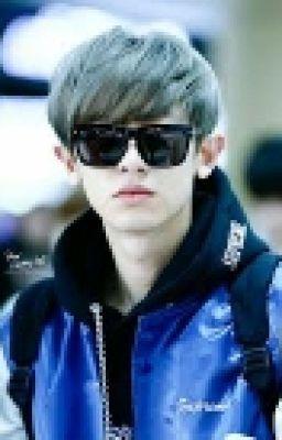 [ EXO ] [ Chanyeol ] Mãi Yêu Em