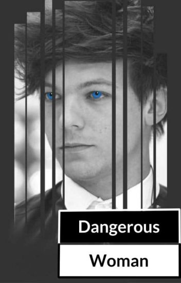 Dangerous Woman [Larry SMS]