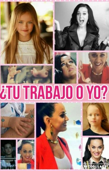 ¿Tu Trabajo O Yo? (Katy Perry Y Tu)