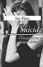 Suicida (CAMERON DALLAS Y TU) by S-sstupid-girl