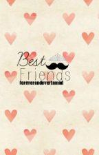 Best Friends by foreverandevertamad