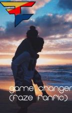 Game Changer. (FaZe Fanfic) by FaZeNikann