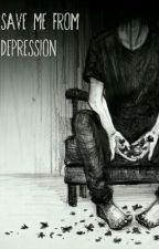 Save me from Depression by DamienFckingFujiwara