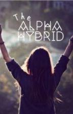 The Alpha Hybrid Rewrite  by _alphareader