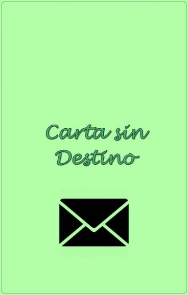 Carta Sin Destino   ML One Shoot