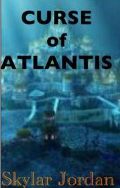 Curse of Atlantis  by skye_dog5