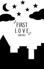 ❝ First Love ❞ ㅡ jeon jungkook by SUBTAES