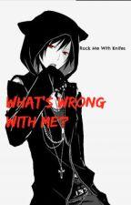 What's wrong with me? (Neko! Izaya x Shizuo)  by PASTELEROGURO