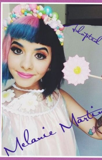 Adopted By Melanie Martinez!?