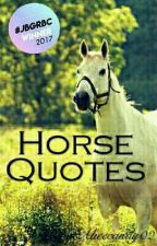 Horse Quotes  by Alicecandy02