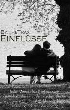 Einflüsse by theTrax