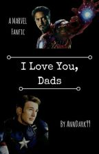 I Love You, Dads by AnnDark99