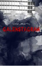 Galenstagram by wela_morts