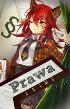 Prawa anime ✔ by RJBScarletRain