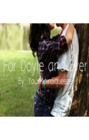 For Doyle and Ever by YourMainSqueeze
