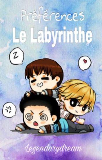 Préférences : Le Labyrinthe