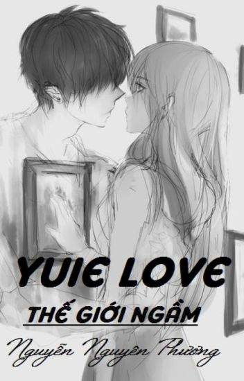 Yuie love- 12 chòm sao ở thế giới ngầm