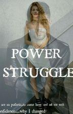 Power Struggle by Mary_MalikXx