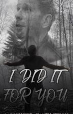 I did it for you (Lucifer fanfic) by Love_has_me_confused