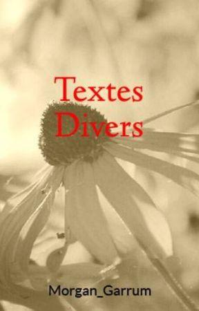 Textes Divers by Morgan_Garrum