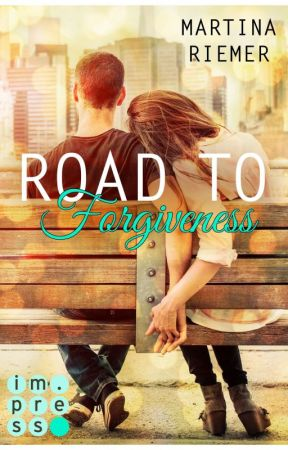 Road to Forgiveness (Herzenswege 2)  #Wattys2016 by MartinaRiemer