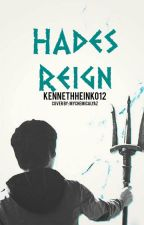 Percy Jackson And The Reign Of Hades  by kennethheinko12