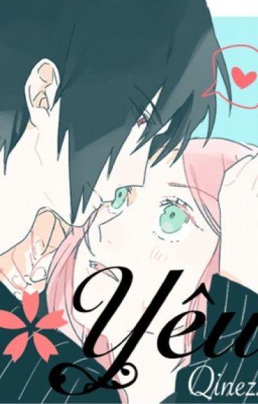 (Sasusaku - fanfiction) Yêu